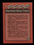 1986 Topps #6   -  Pete Rose Rose Special: 79-82 Back Thumbnail