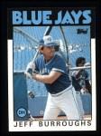 1986 Topps #168  Jeff Burroughs  Front Thumbnail