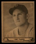 1940 Play Ball #36  Jim Tabor  Front Thumbnail