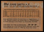1988 Topps #297  Zane Smith  Back Thumbnail