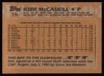 1988 Topps #16  Kirk McCaskill  Back Thumbnail