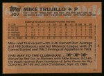 1988 Topps #307  Mike Trujillo  Back Thumbnail