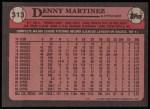 1989 Topps #313  Dennis Martinez  Back Thumbnail