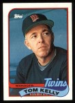 1989 Topps #14  Tom Kelly  Front Thumbnail