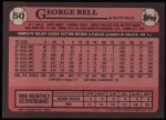 1989 Topps #50  George Bell  Back Thumbnail