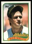 1989 Topps #605  Bob Welch  Front Thumbnail