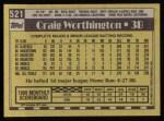 1990 Topps #521  Craig Worthington  Back Thumbnail