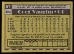 1990 Topps #57  Greg Vaughn  Back Thumbnail