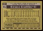 1990 Topps #22  Bruce Ruffin  Back Thumbnail