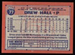 1991 Topps #77  Drew Hall  Back Thumbnail