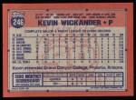1991 Topps #246  Kevin Wickander  Back Thumbnail