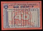 1991 Topps #50  Bob Welch  Back Thumbnail