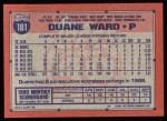 1991 Topps #181  Duane Ward  Back Thumbnail