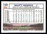 1992 Topps #748  Matt Nokes  Back Thumbnail