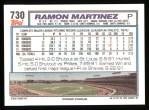 1992 Topps #730  Ramon Martinez  Back Thumbnail