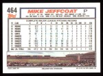 1992 Topps #464  Mike Jeffcoat  Back Thumbnail
