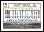1992 Topps #691  Walt Weiss  Back Thumbnail