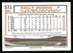 1992 Topps #573  Kelly Downs  Back Thumbnail