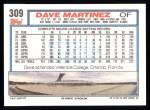 1992 Topps #309  Dave Martinez  Back Thumbnail