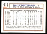 1992 Topps #419  Wally Whitehurst  Back Thumbnail
