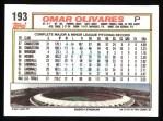 1992 Topps #193  Omar Olivares  Back Thumbnail