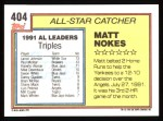1992 Topps #404   -  Matt Nokes All-Star Back Thumbnail