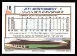 1992 Topps #16  Jeff Montgomery  Back Thumbnail