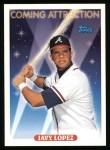 1993 Topps #811  Javier Lopez  Front Thumbnail