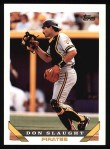 1993 Topps #778  Don Slaught  Front Thumbnail