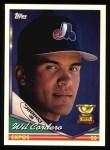 1994 Topps #21  Wil Cordero  Front Thumbnail