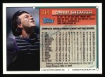 1994 Topps #314  Danny Sheaffer  Back Thumbnail