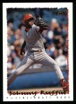 1995 Topps #270  Johnny Ruffin  Front Thumbnail