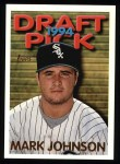 1995 Topps #605  Mark Johnson  Front Thumbnail