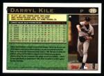 1997 Topps #315  Darryl Kile  Back Thumbnail