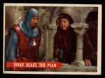 1957 Topps Robin Hood #27   Friar Hears The Plan Front Thumbnail