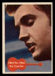 1956 Topps / Bubbles Inc Elvis Presley #19   I Want You I Need You I Love Front Thumbnail