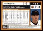 2002 Topps #414  Josh Towers  Back Thumbnail