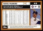 2002 Topps #40  Rafael Palmeiro  Back Thumbnail