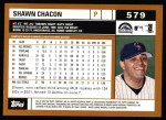 2002 Topps #579  Shawn Chacon  Back Thumbnail
