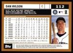 2002 Topps #112  Dan Wilson  Back Thumbnail