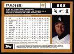 2002 Topps #608  Carlos Lee  Back Thumbnail