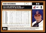 2002 Topps #86  Bob Wickman  Back Thumbnail