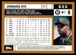 2002 Topps #633  Jermaine Dye  Back Thumbnail