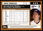 2002 Topps #121  Jorge Fabregas  Back Thumbnail