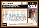 2002 Topps #392  Matt Morris  Back Thumbnail