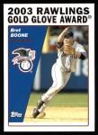 2004 Topps #699   -  Bret Boone Golden Glove Front Thumbnail