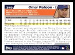 2004 Topps #319   -  Omar Falcon First Year Back Thumbnail