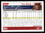 2004 Topps #477  Ray King  Back Thumbnail