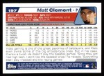 2004 Topps #197  Matt Clement  Back Thumbnail