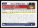 2004 Topps #316   -  Chris O'Riordan First Year Back Thumbnail